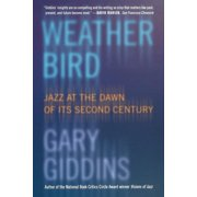 Weather Bird: Jazz at the Dawn of Its Second Century (Paperback)
