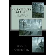Call of Duty: Ghosts The Ultimate Game Guide - eBook