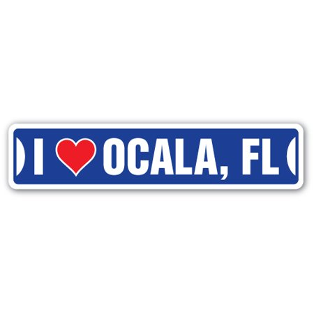 I LOVE OCALA, FLORIDA Street Sign fl city state us wall road décor gift - Party City Ocala Fl