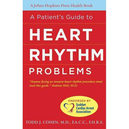 A Patients Guide To Heart Rhythm Problems