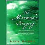 The Mermaids Singing - Audiobook