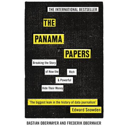 The Panama Papers : Breaking the Story of How the Rich and Powerful Hide Their (Best Way To Hide Money While Traveling)