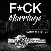 F*ck Marriage - Audiobook