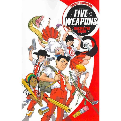 Five Weapons: Make the Grade