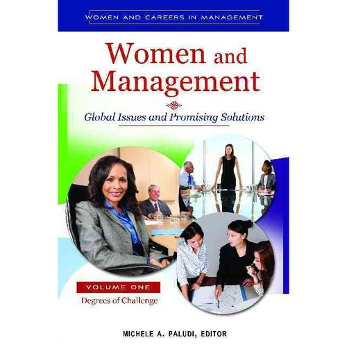 Women and Management: Global Issues and Promising Solutions