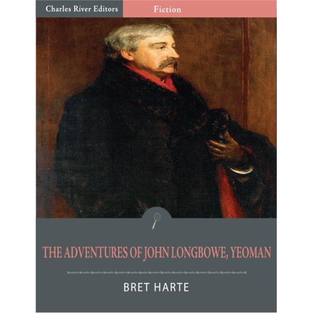 The Adventures of John Longbowe, Yeoman (Illustrated Edition) -