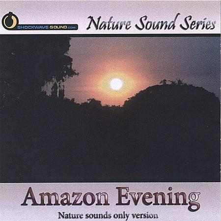 Nature Sound Series - Amazon Evening [CD]
