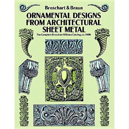 - Ornamental Designs from Architectural Sheet Metal