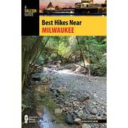 Best Hikes Near: Best Hikes Near Milwaukee (Paperback)