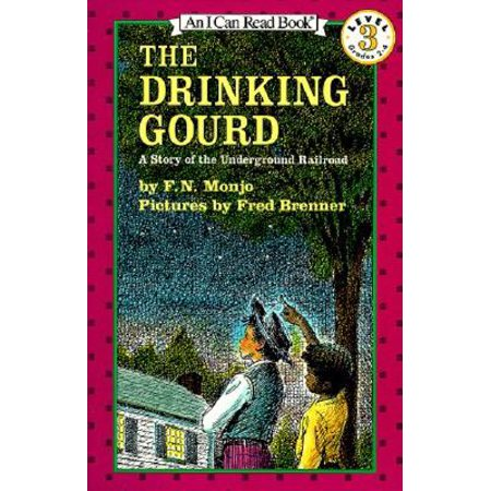 The Drinking Gourd : A Story of the Underground (Facts On The Underground Railroad For Kids)