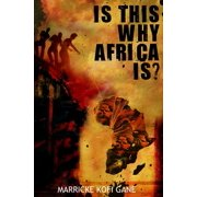 Is This Why Africa Is? (Paperback)