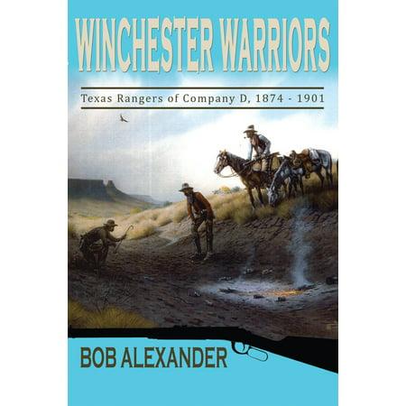 Winchester Warriors : Texas Rangers of Company D,