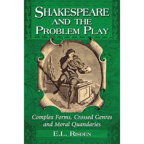 Shakespeare and the Problem Play
