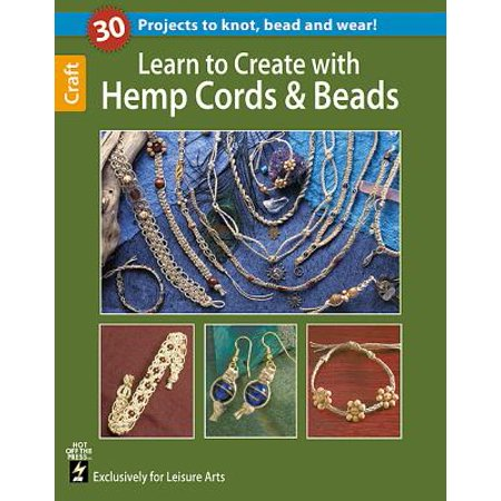 Learn to Create with Hemp, Cord, & Beads (Hot Off Press)