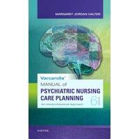 Varcarolis' Manual of Psychiatric Nursing Care Planning: An Interprofessional Approach (Paperback)