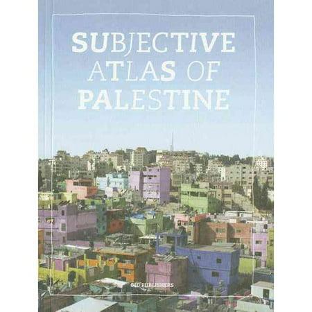 Subjective Atlas of Palestine