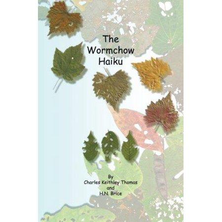 The Wormchow Haiku