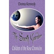 The Seventh Guardian: Children of the Rose Chronicles [Paperback] [Sep 02, 2008] Kennedy, Donna