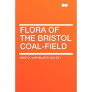 Flora of the Bristol Coal-Field