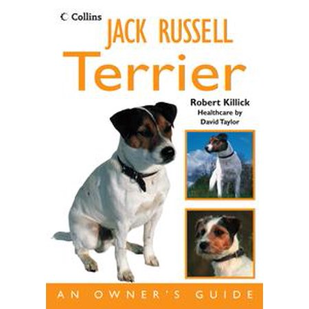 - Jack Russell Terrier: An Owner's Guide - eBook
