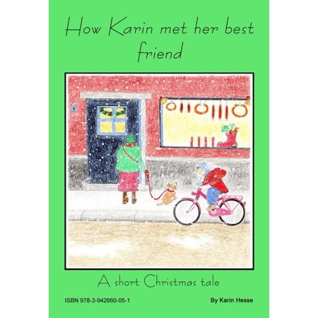 How Karin met her best friend Or A short Christmas tale -