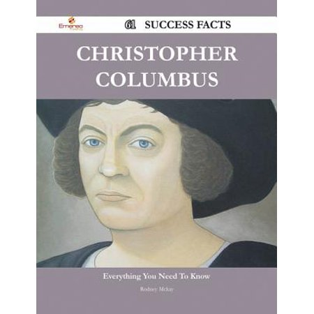 Christopher Columbus 61 Success Facts - Everything you need to know about Christopher Columbus - (Christopher Columbus Facts About His Early Life)