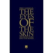 The Eyes of the Skin - eBook