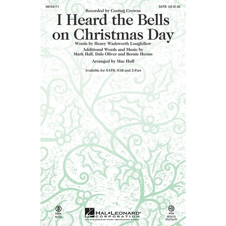Hal Leonard I Heard the Bells on Christmas Day SSA by Casting Crowns Arranged by Mac Huff ()