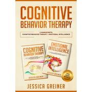Cognitive Behavior Therapy : 2 Manuscripts: Cognitive Behavior Therapy And Emotional Intelligence