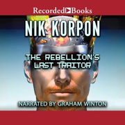 The Rebellion's Last Traitor - Audiobook