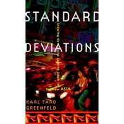 Standard Deviations : Growing Up and Coming Down in the New Asia