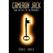 Cameron Jack and the Key to the Universe