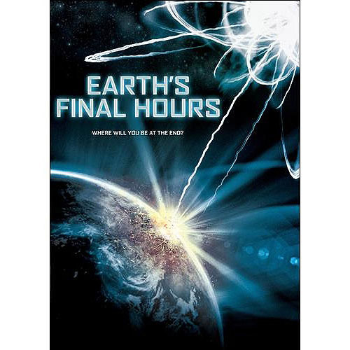 Earth's Final Hours (Widescreen)