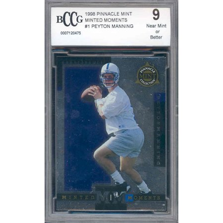 1998 pinnacle mint mm #1 PEYTON MANNING rookie BGS BCCG - Bgs 9 Mint