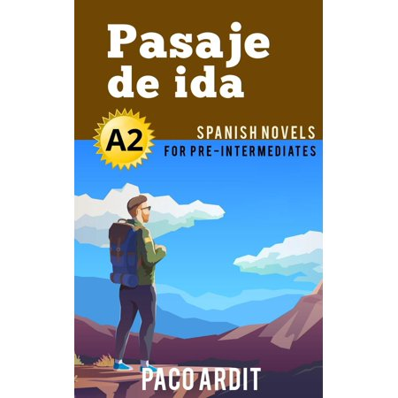 Pasaje de ida - Spanish Readers for Pre Intermediates (A2) - eBook