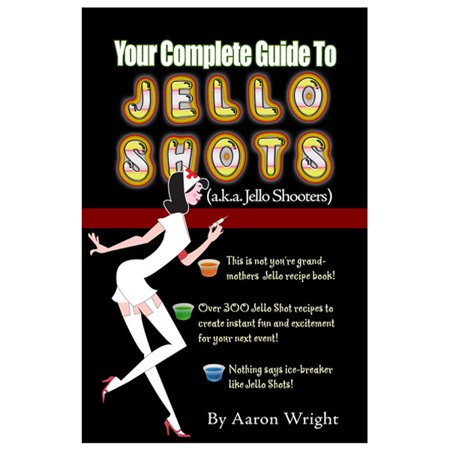 Your Complete Guide to Jello Shots Recipe Book - Easy Halloween Jello Shots Recipe
