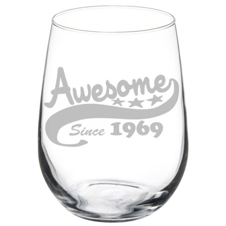 Wine Glass Goblet Funny 50th Birthday Awesome Since 1969 (17oz (Awesome Glasses)