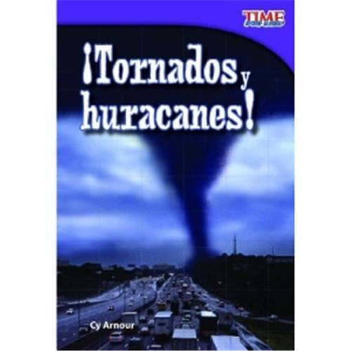 Time for Kids Nonfiction Readers: Level 2.2: Tornados y Huracanes! (Tornadoes and Hurricanes!) (Spanish Version) (Early Fluent) (Paperback)