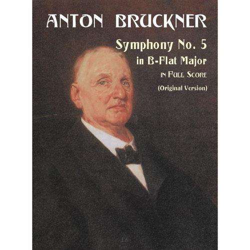 Symphony No. 5 in B-Flat Major in Full Score
