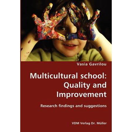 Multicultural School: Quality and Improvement: Research ...
