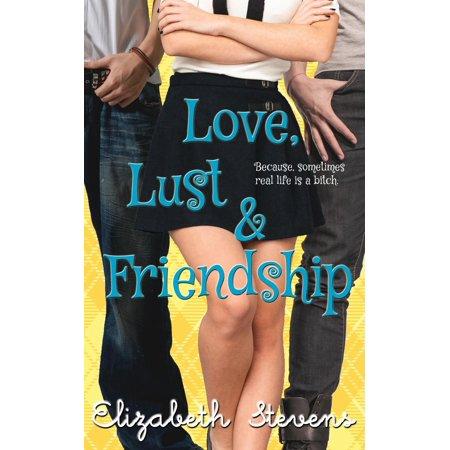 Love, Lust & Friendship (Paperback) (For Love For Lust For Friendship)