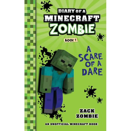 Diary of a Minecraft Zombie: Diary of a Minecraft Zombie Book 1: A Scare of a Dare (Paperback) (Zombie 1)
