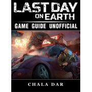 Last Day on Earth Survival Game Guide Unofficial - eBook