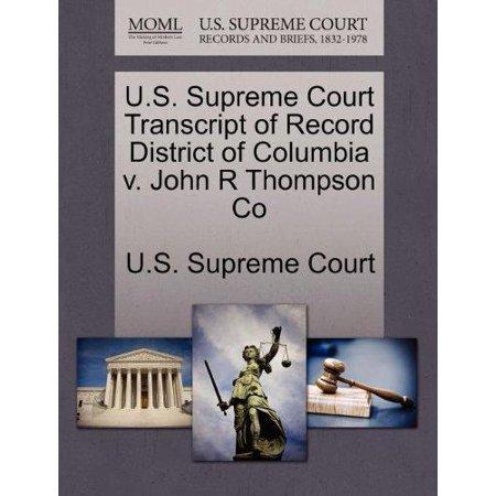 U.S. Supreme Court Transcript of Record District of Columbia V. John R Thompson Co