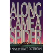 Alex Cross Novels: Along Came a Spider (Series #1) (Hardcover)