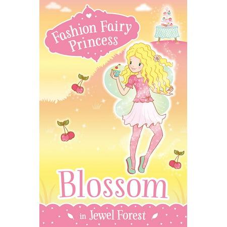 Fashion Fairy Princess: Blossom in Jewel Forest - eBook (Fairy Blossom)