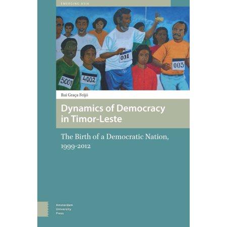 Dynamics of Democracy in Timor-Leste