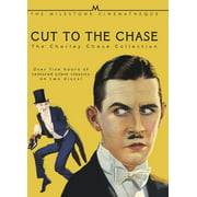 Cut to the Chase: The Charley Chase Collection by OSCILLISCOPE PICTURES