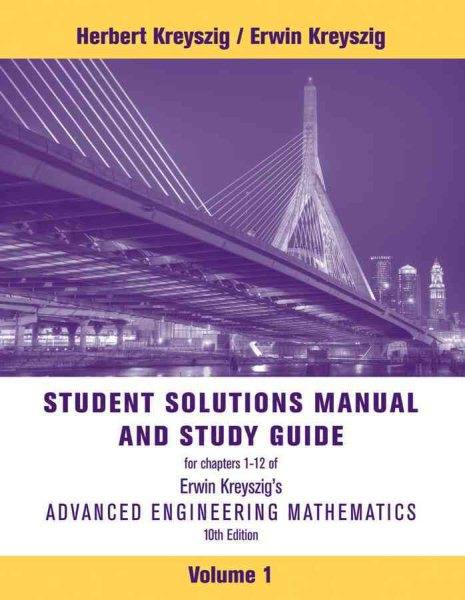 student solutions manual to accompany advanced engineering rh walmart com advanced engineering mathematics student solutions manual pdf advanced engineering mathematics student solutions manual 10th edition download