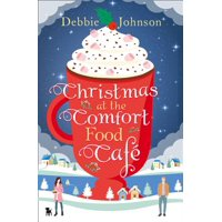 Christmas at the Comfort Food Cafe - Paperback